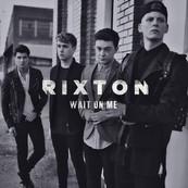 RIXTON - Wait On Me