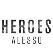 ALESSO - TOVE LO - Heroes