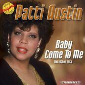 PATTI AUSTIN - JAMES INGRAM - Baby come to me