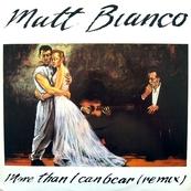 MATT BIANCO - More than i can bear