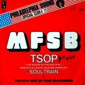 M.F.S.B. - T.S.O.P.