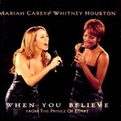 MARIAH CAREY - WHITNEY HOUSTON - When You Believe