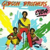 THE GIBSON BROTHERS - cuba
