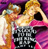 MEL BROOKS - It's good to be the king
