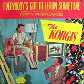 KORGIS - Everybody's got to learn sometimes