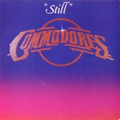 LIONEL RICHIE - THE COMMODORES - Still