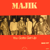MAJIK - YOU GOTTA GET UP