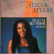 ALICIA MYERS - You get the best from me (say say say)