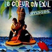 IMAGES - LE COEUR EN EXIL