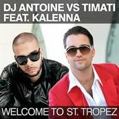 DJ ANTOINE - TIMATI - Welcome To St Tropez