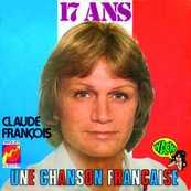 CLAUDE FRANCOIS - 17 ANS