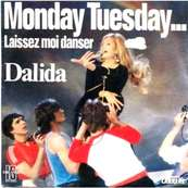 DALIDA - MONDAY TUESDAY (LAISSEZ MOI DANSER)