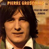 PIERRE GROSCOLAS - FILLE DU VENT