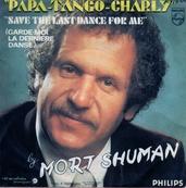 MORT SHUMAN - PAPA TANGO CHARLY