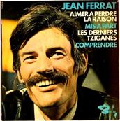 JEAN FERRAT - AIMER A PERDRE LA RAISON
