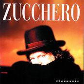 ZUCCHERO - DIAMENTE