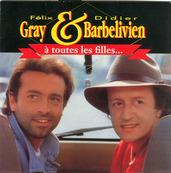 DIDIER BARBELIVIEN - FELIX GRAY - A TOUTES LES FILLES
