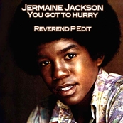 JERMAINE JACKSON - YOU GOT TO HURRY LOVE
