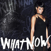 NMA-RIHANNA-What Now