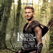 NMA-M POKORA - ROBIN DES BOIS-Le Jour Qui Se Rêve