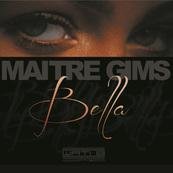 NMA-MAITRE GIMS-Bella