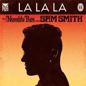 NAUGHTY BOY - SAM SMITH - La La La
