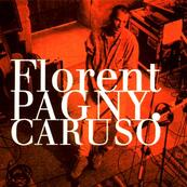 FLORENT PAGNY - Caruso