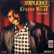 SIMPLICIOUS FEAT EUGENE WILDE - LET HER FEEL IT