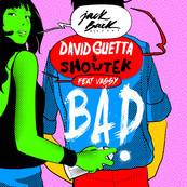 DAVID GUETTA - SHOWTEK - VASSY - Bad