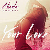 NRJ-NICOLE SCHERZINGER-Your Love