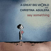 NRJ-A GREAT BIG WORLD-Say Something