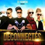 NRJ-DJ HAMIDA - KAYNA SAMET-Deconnectes