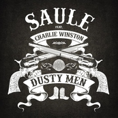 NRJ-SAULE - CHARLIE WINSTON-Dusty Men