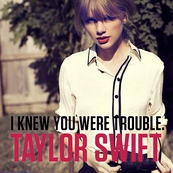 NRJ-TAYLOR SWIFT-I Knew You Were Trouble