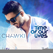 NRJ-CHAWKI-Chawki Time Of Our Lives