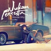 NRJ-JULIAN PERRETA-Wonder Why