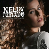 NRJ-NELLY FURTADO-All Good Things (Come to an end)