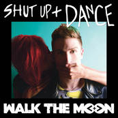 NRJ-WALK THE MOON-Shut Up And Dance