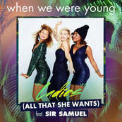 NRJ-WHEN WE WERE YOUNG-Ladies ( All That She Wants )