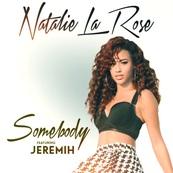 NRJ-NATALIE LA ROSE - JEREMIH-Somebody