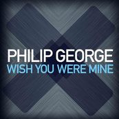 NRJ-PHILIP GEORGE-Wish You Were Mine