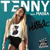 NRJ-TENNY FEAT. MASKA-Like a Maniac