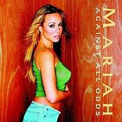 Chérie FM-MARIAH CAREY-AGAINST ALL ODDS (TAKE A LOOK AT ME NOW)