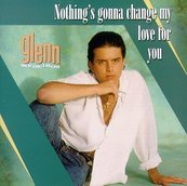 Chérie FM-GLENN MEDEIROS-NOTHING'S GONNA CHANGE MY LOVE FOR YOU