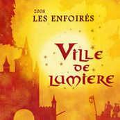 Chérie FM-LES ENFOIRES-VILLE DE LUMIERE