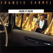 Chérie FM-FRANCIS CABREL-ENCORE ET ENCORE