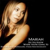 Chérie FM-MARIAH CAREY-DO YOU KNOW WHERE YOU'RE GOING TO