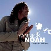 Chérie FM-YANNICK NOAH-DONNE MOI UNE VIE