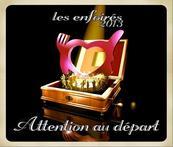 Chérie FM-LES ENFOIRES-ATTENTION AU DEPART