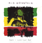 Chérie FM-BIG MOUNTAIN-BABY, I LOVE YOUR WAY